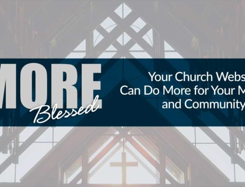 Your Church Website Can Do More for Your Members and Community